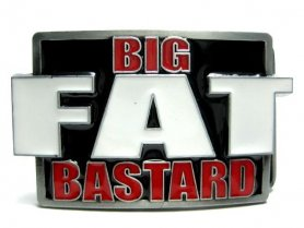 Big Fat Bastard - belt buckle