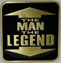 The Man The Legend - fibbia