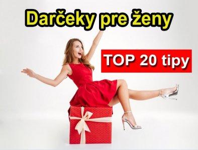 Dárky pro ženy 2021: TOP # 20 tipů dárek pro ženu